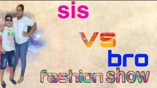 Sis  vs  bro fashion show  #Reema&#39sPassion #sisvsbro #fasionshow