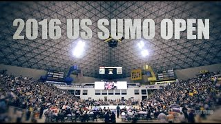 2016 US SUMO OPEN -- Official Video