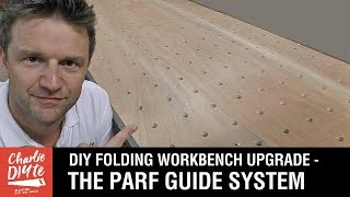 Folding Work Bench Upgrade - the UJK Parf Guide System: Video 5 of 5
