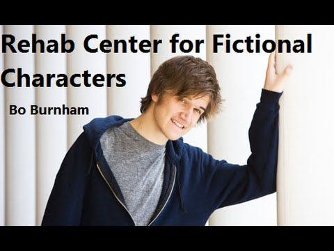 Rehab Center for Fictional Characters w/ Lyrics - Bo Burnham