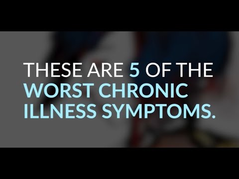 5 of the Worst Chronic Illness Symptoms