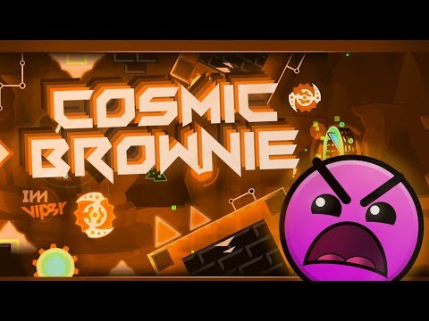 Geometry Dash - Cosmic Brownie by UserMatt, Creathor Ju & ImVIP3R