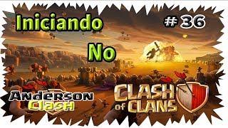 INICIANDO- NO CLASH OF CLANS! #36 EU FIZ VINHO DESISTIR DA SERIE DELE( COMEÇANDO DO ZERO ) ????