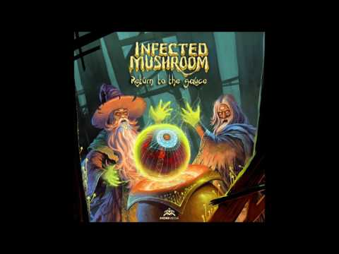 Infected Mushroom - Return To The Sauce [Full Album]