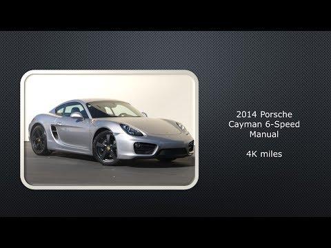 For Sale---2014 Porsche Cayman Base---6 Speed Manual---4K miles