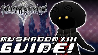 Kingdom Hearts HD 2.5 ReMIX - COMPLETE GUIDE: Mushroom XIII (KH2FM)