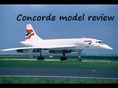 review my concorde models part 1 youtube