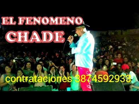 CHADE EL FENOMENO El Dia Que Sali De Casa 2017