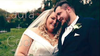 Laura + Cody | Highlight Video