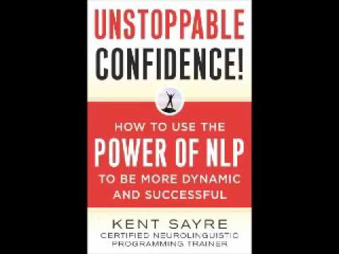 Unstoppable Confidence    N L P   Neuro Linguistic Programming   Read   Randy Bear Reta Jr  wmv