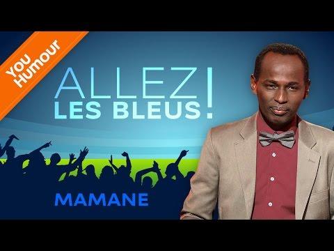MAMANE - Allez les bleus !