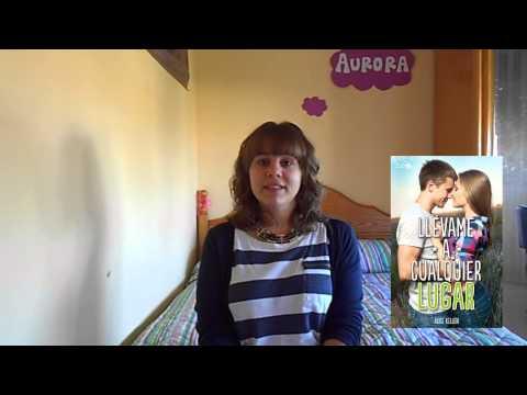 Llévame A Cualquier Lugar (Alice Kellen): Video Reseña