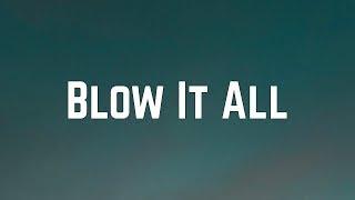 Kim Petras - Blow It All (Lyrics)