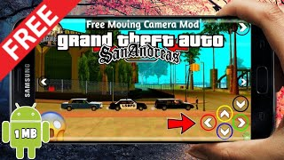How to download or install free moving camera mod in GTA San Andreas for Android || Androidgaming |