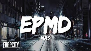 Nas - EPMD (Lyrics)