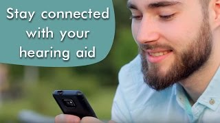 Stay connected with modern hearing aids