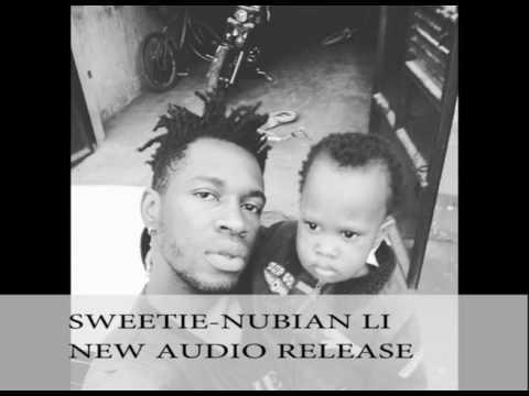 NUBIAN LI  SWEETI WANGE     NEW AUDIO RELEASE