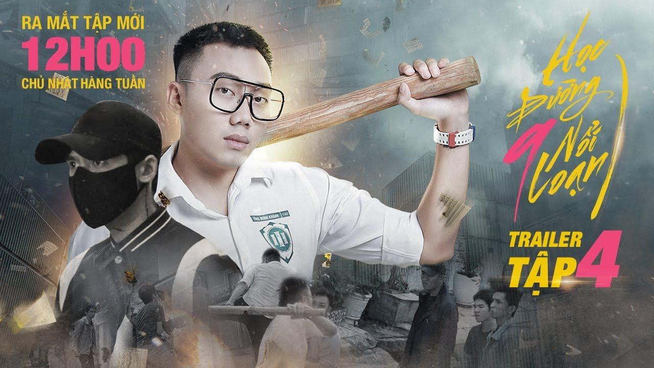 PHIM CẤP 3 – Học Đường Nổi Loạn 9 : Trailer 4 | Ginô Tống, Kim Chi, Lục Anh, Tronie Ngô