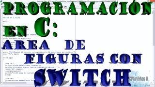 Programación en C, Área de figuras con SWITCH !