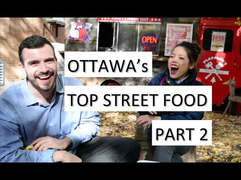 The Best Street Food in Ottawa - Part 2