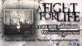 Watch A Fight For Life Another City Another Night video
