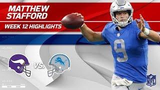 Matthew Stafford Serves Up 250 Yards & 2 TDs to Minnesota! | Vikings vs. Lions | Wk 12 Player HLs