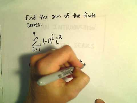 Intro to Summation Notation and Infinite Series, Ex 1