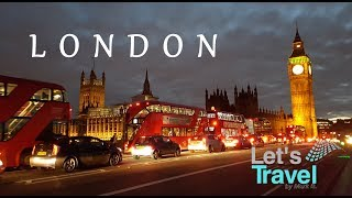 London - City Tour 2017 (4K) | Let