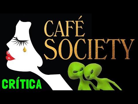 CAFÉ SOCIETY (2016) - Crítica