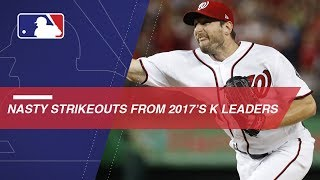 Nasty K's from 2017 strikeout leaders