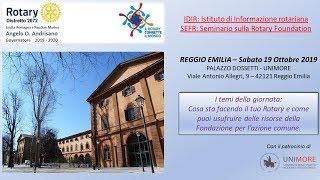 ISTITUTO DISTRETTUALE DI ISTRUZIONE ROTARIANA - SEMINARIO ROTARY FOUNDATION