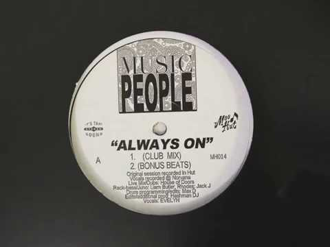 Music People - Always On (Club Mix)