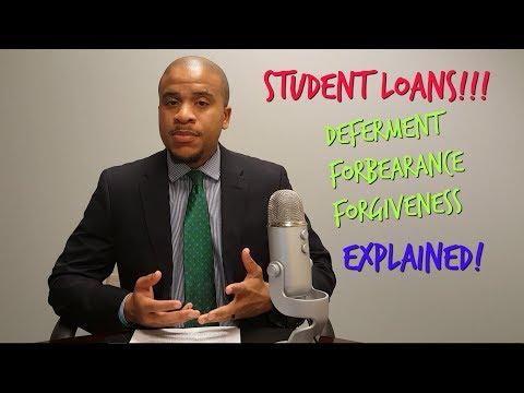 Student Loan Forgiveness, Deferment, Forbearance Explained!