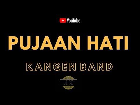 KANGEN BAND - PUJAAN HATI _ KARAOKE POP INDONESIA _ TANPA VOKAL _ LIRIK