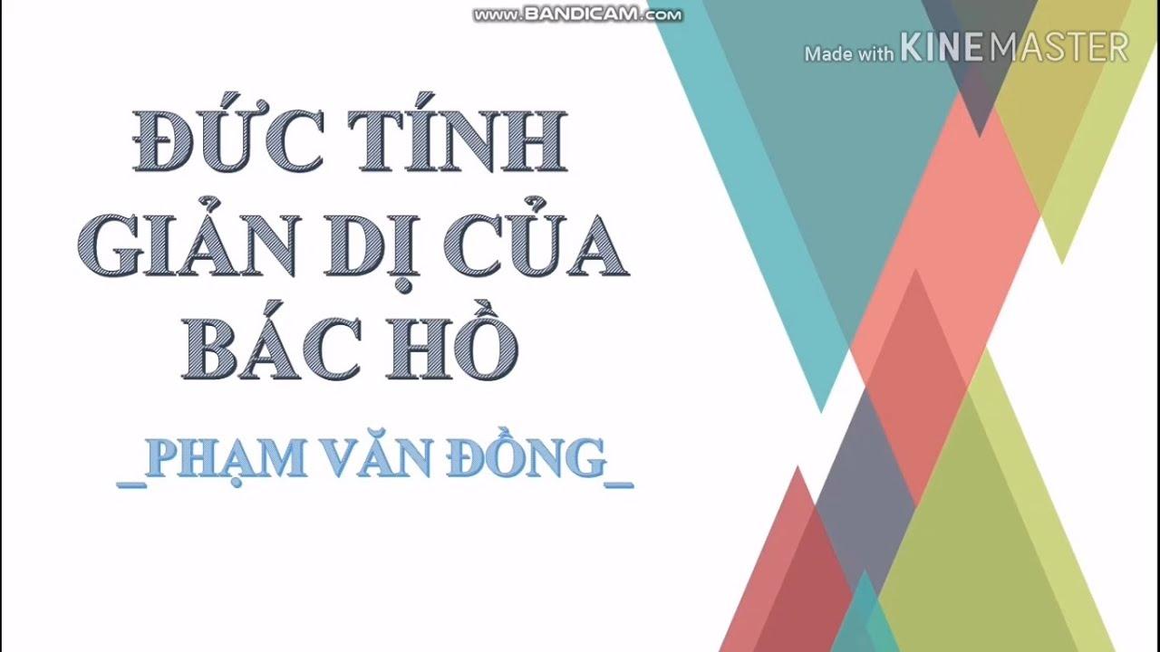 Lớp 7- Môn Ngữ văn: Bài 5: Đức tính giản dị của Bác Hồ (Cô Phùng Thị Thu Trang, ngày 20/4/2020)
