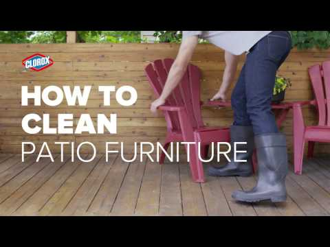 Clorox® How-To : Clean Patio Furniture (with Clorox® Outdoor Bleach)