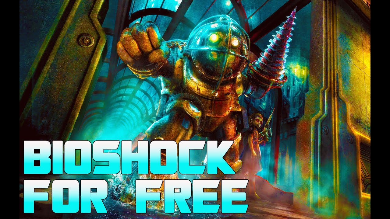 how to get bioshock for free