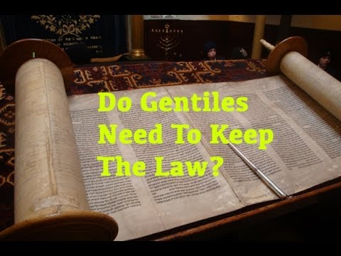 Gentiles and The Law