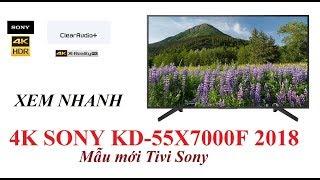 Xem nhanh Smart Tivi 4K Sony KD-55X7000F 55 inch 2018