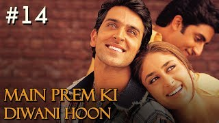 Main Prem Ki Diwani Hoon - 14/17 - Bollywood Movie - Hrithik Roshan & Kareena Kapoor