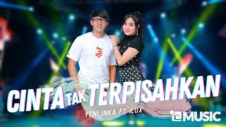 Download lagu Yeni Inka ft. Ilux - Cinta Tak Terpisahkan (Official Music Video ANEKA SAFARI)