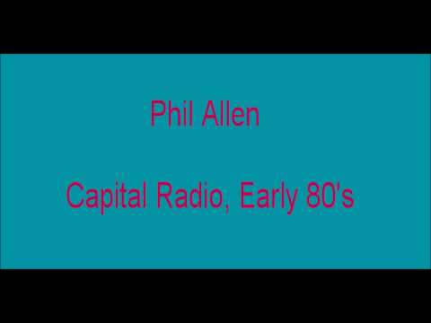 Phil Allen on Capital Radio Early 80's ( Part 1)
