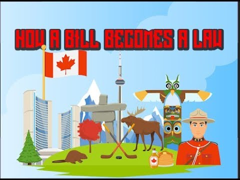 How A Bill Becomes A Law In Canada 2017