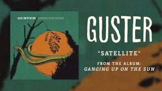 Watch Guster Satellite video