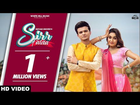 Sirr Fatda (Official Video) Shivam Grover | Charvi Dutta | Latest Punjabi Songs 2021