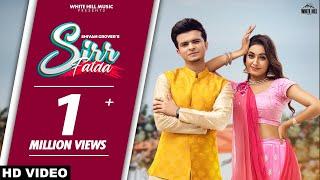 Sirr Fatda (Official Video) Shivam Grover   Charvi Dutta   Latest Punjabi Songs 2021