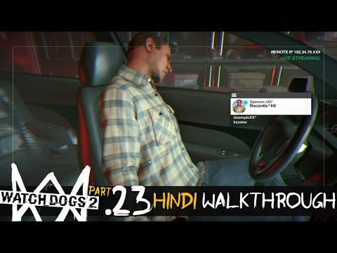 Watch Dogs 2 (Hindi) Walkthrough Part 23 - GHOST SIGNALS / RIPCODE (PS4 Gameplay)