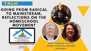HSC 2020 Virtual Conference Radical to Mainstream - Homeschool History