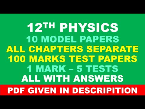 12 PHYSICS MP AND CHAPTER TEST