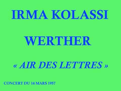 Irma Kolassi   Werther   Air des Lettres   Chef  Louis de Froment   Concert du 14 mars 1957